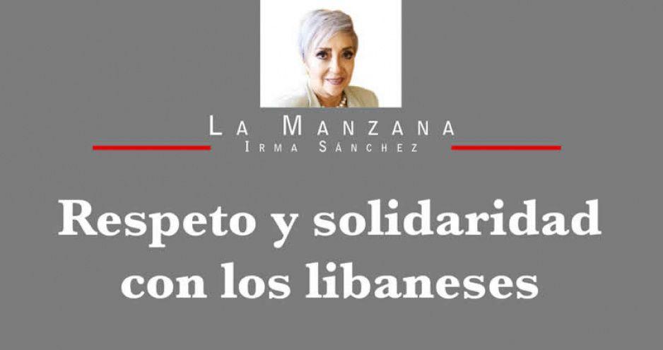 Respeto y solidaridad con los libaneses