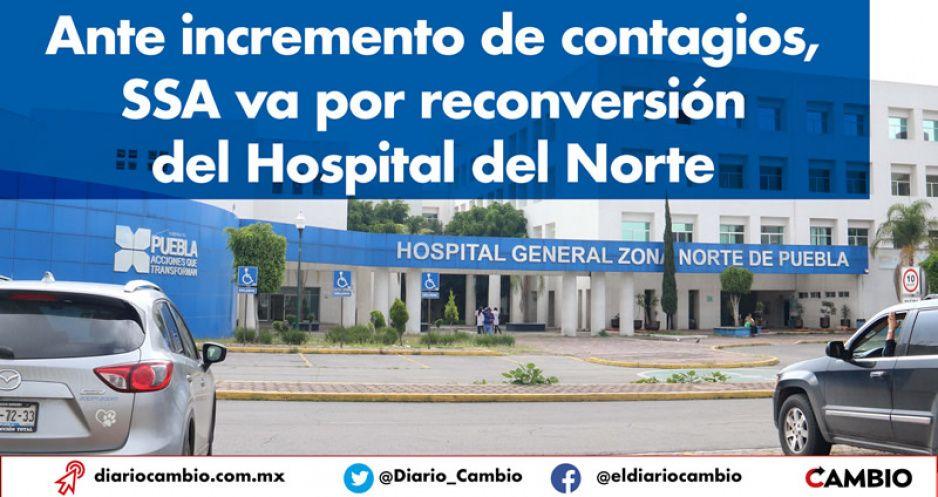 Ante incremento de contagios, SSA va por reconversión del Hospital del Norte