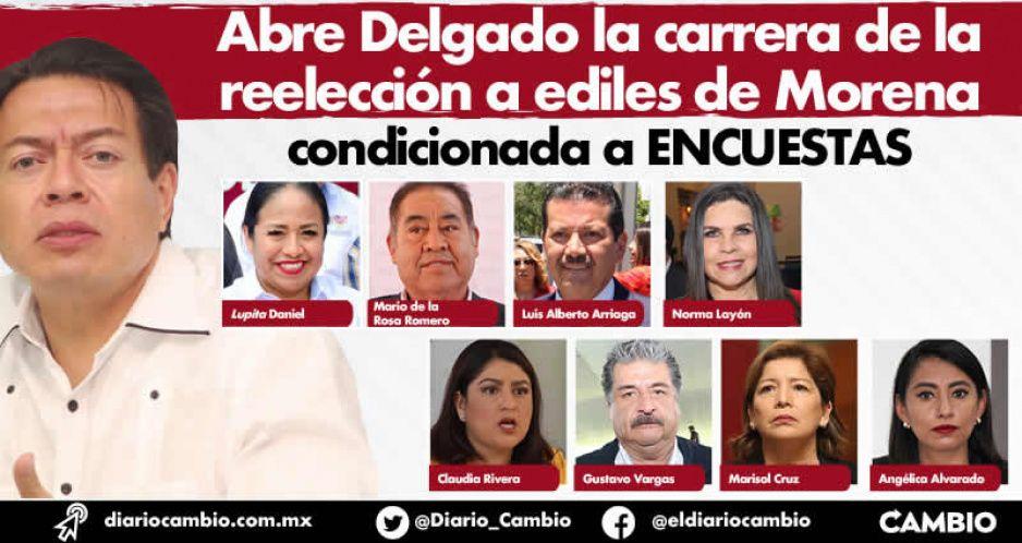 Abre Delgado la carrera de la reelección a ediles de Morena condicionada a ENCUESTAS