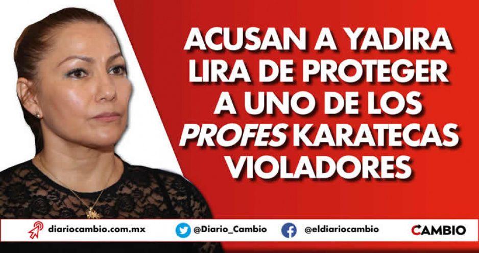 Acusan a Yadira Lira de proteger a uno de los profes karatecas violadores