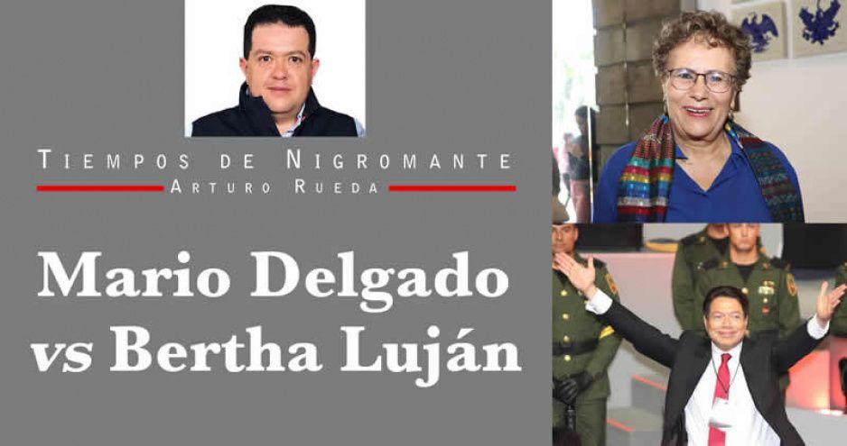 Mario Delgado vs Bertha Luján