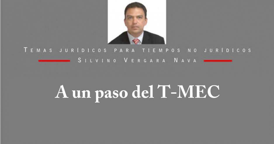 A un paso del T-MEC