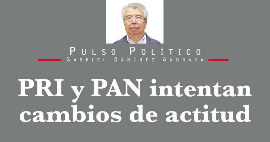 PRI y PAN intentan cambios de actitud