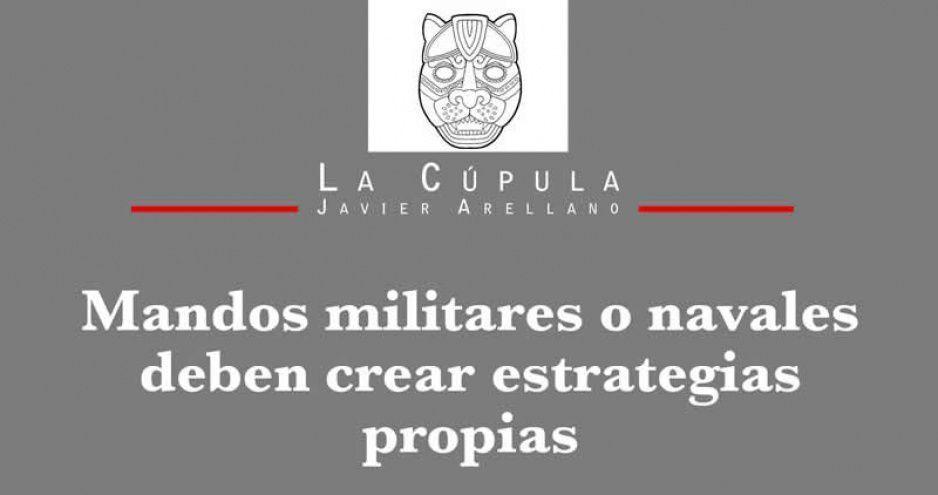 Mandos militares o navales deben crear estrategias propias