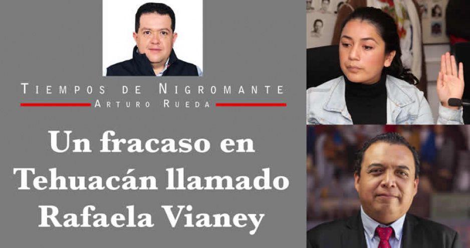 Un fracaso en Tehuacán llamado Rafaela Vianey