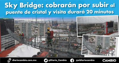 Sky Bridge: cobrarán por subir al puente de cristal y visita durará 20 minutos (VIDEO)