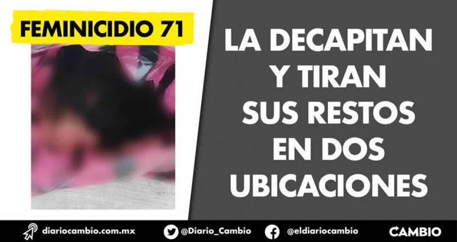 Feminicidio 71: la decapitan y dejan la cabeza en Guadalupe Hidalgo y el cuerpo en Ocoyucan
