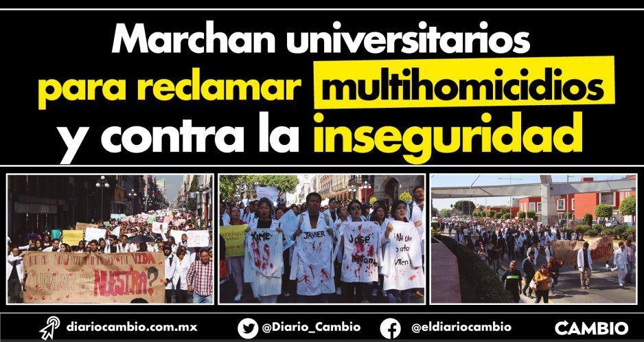 Marchan universitarios para reclamar multihomicidios y contra la inseguridad (VIDEOS)