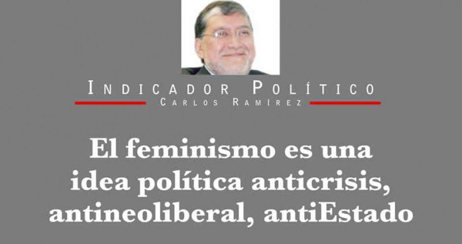 El feminismo es una idea política anticrisis, antineoliberal, antiEstado