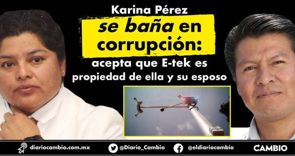 Karina Pérez se baña en corrupción: acepta que E-tek es propiedad de ella y su esposo (VIDEO)