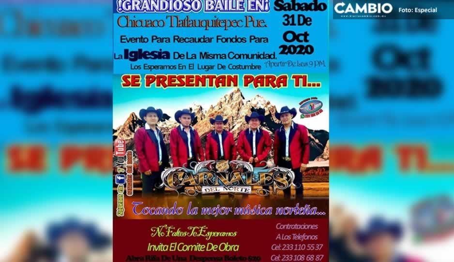 Ni el bicho impide que la Iglesia de Tlatlauquitepec organice bailongo norteño
