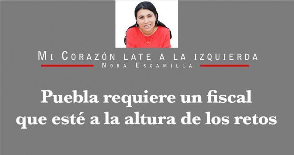 Puebla requiere un fiscal que esté a la altura de los retos