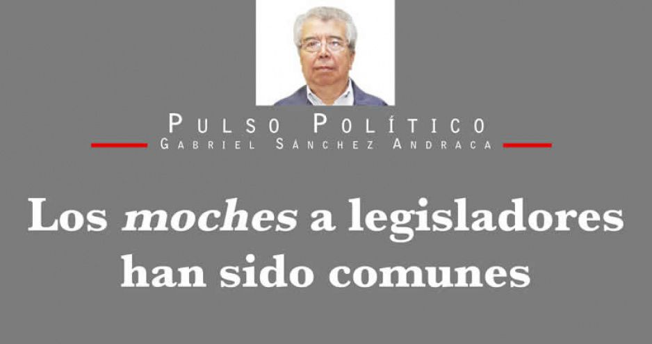 Los moches a legisladores han sido comunes