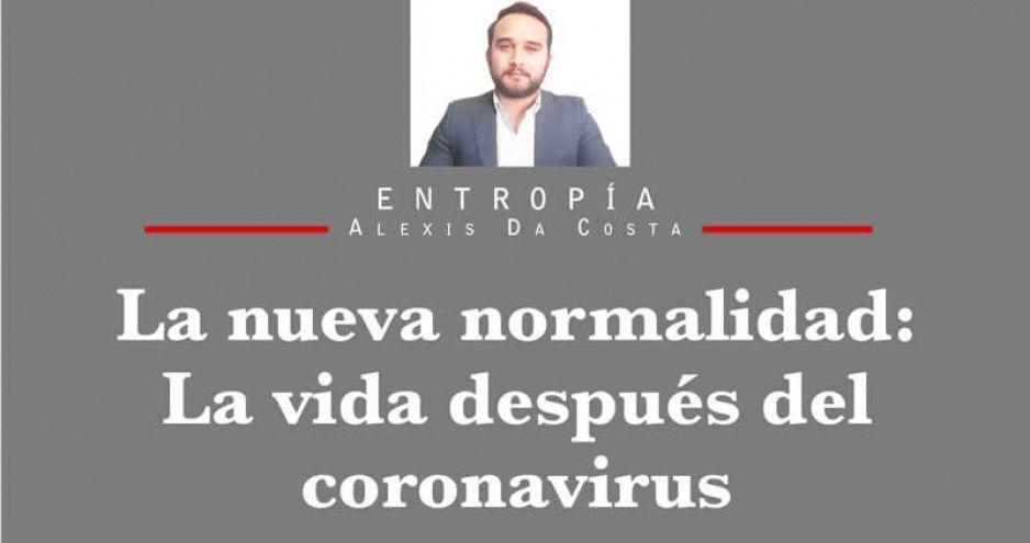 La nueva normalidad: La vida después del coronavirus