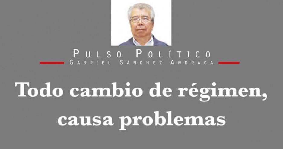 Todo cambio de régimen, causa problemas