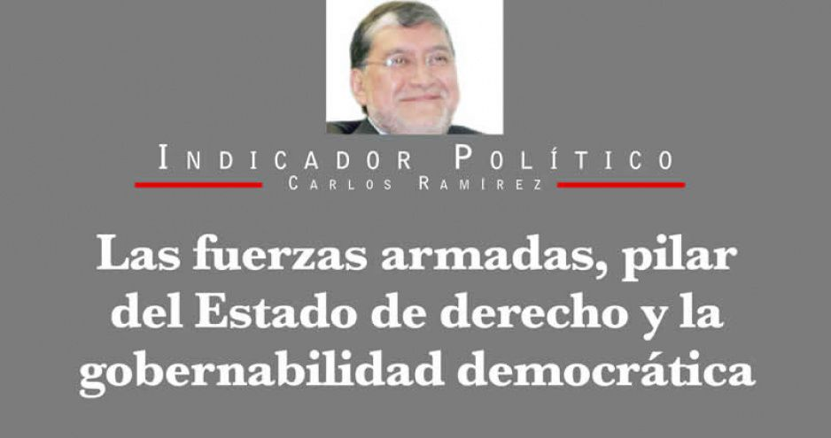 Las fuerzas armadas, pilar del Estado de derecho y la gobernabilidad democrática