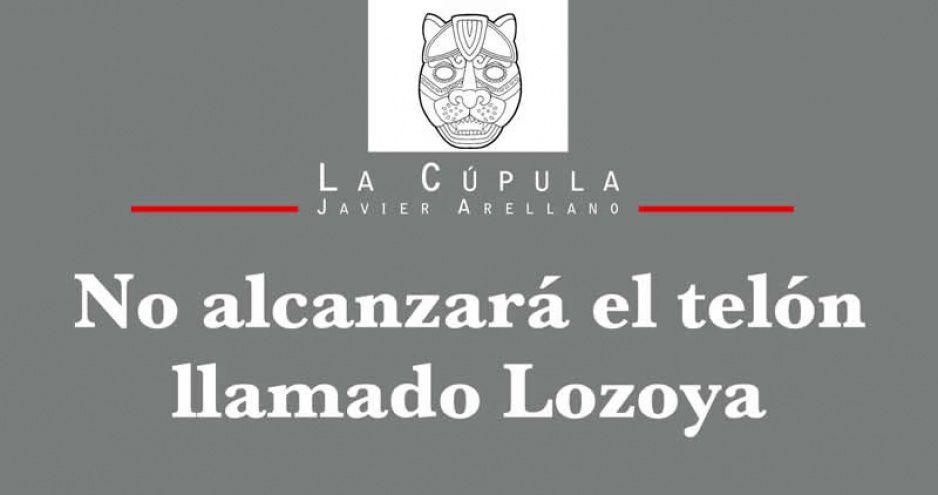 No alcanzará el telón llamado Lozoya