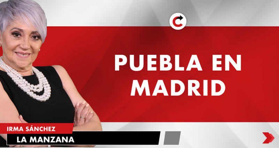 PUEBLA EN MADRID