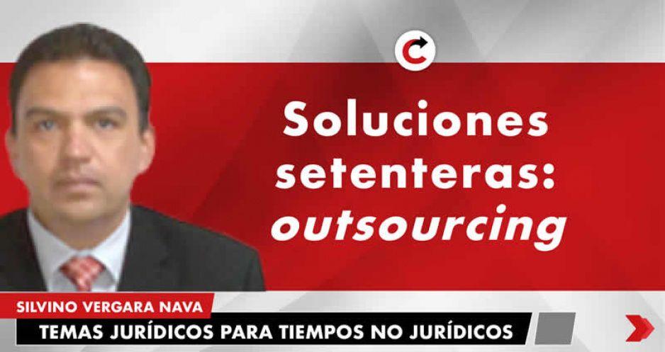 Soluciones setenteras: outsourcing