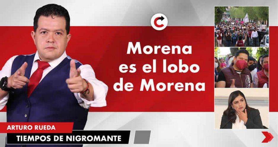 Morena es el lobo de Morena