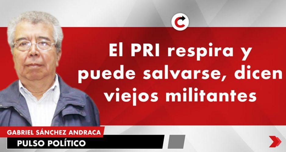 El PRI respira y puede salvarse, dicen viejos militantes