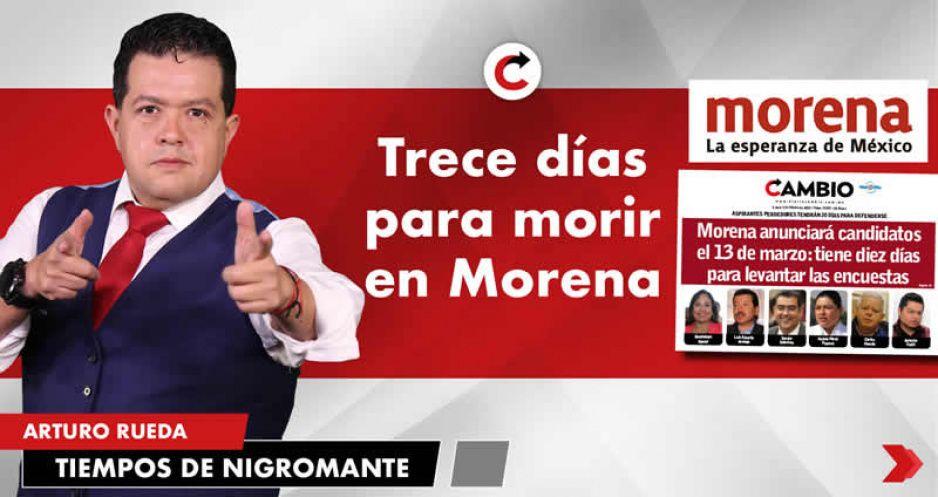 Trece días para morir en Morena