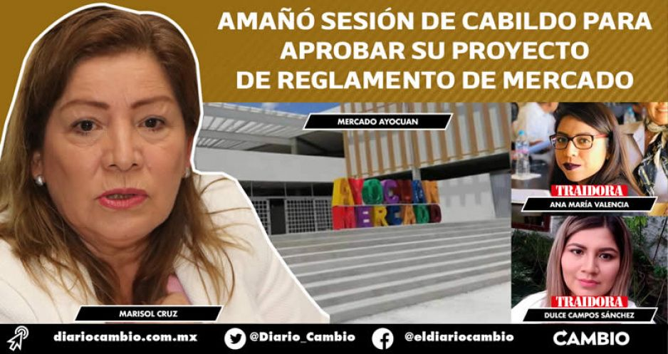 Marisol dobla a regidores: concesiona Mercando Ayocuan sin sesión de cabildo