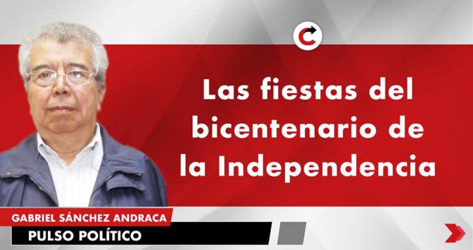 Las fiestas del bicentenario de la Independencia