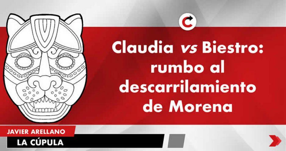 Claudia vs Biestro: rumbo al descarrilamiento de Morena