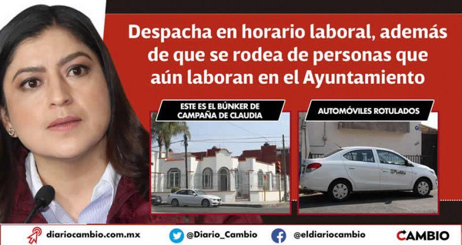 Claudia ya tiene casa de campaña y desde ahí despacha el gobierno municipal (FOTOS Y VIDEO)