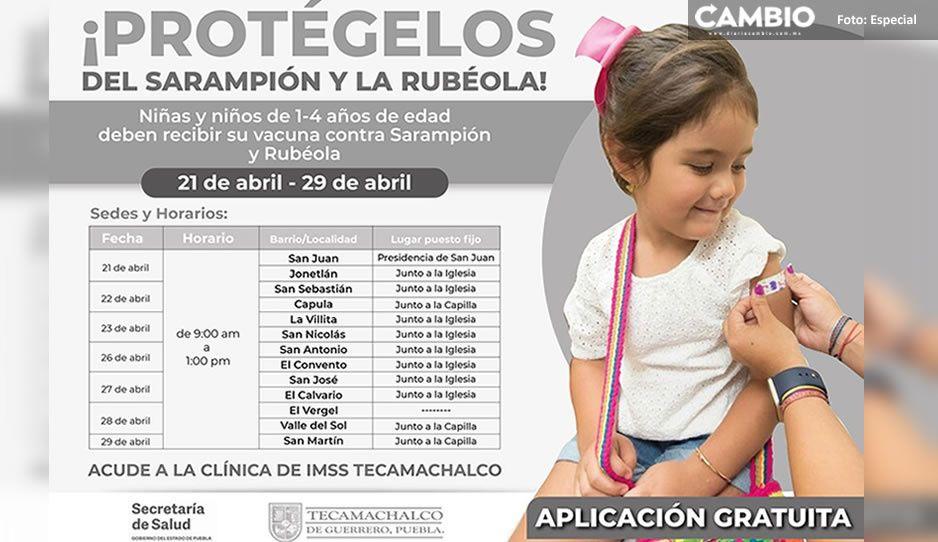 ¡Atención! Inicia jornada gratuita de vacunación contra sarampión y rubéola en Tecamachalco