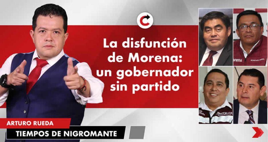 La disfunción de Morena: un gobernador sin partido