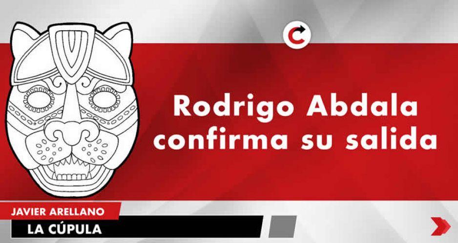 Rodrigo Abdala confirma su salida