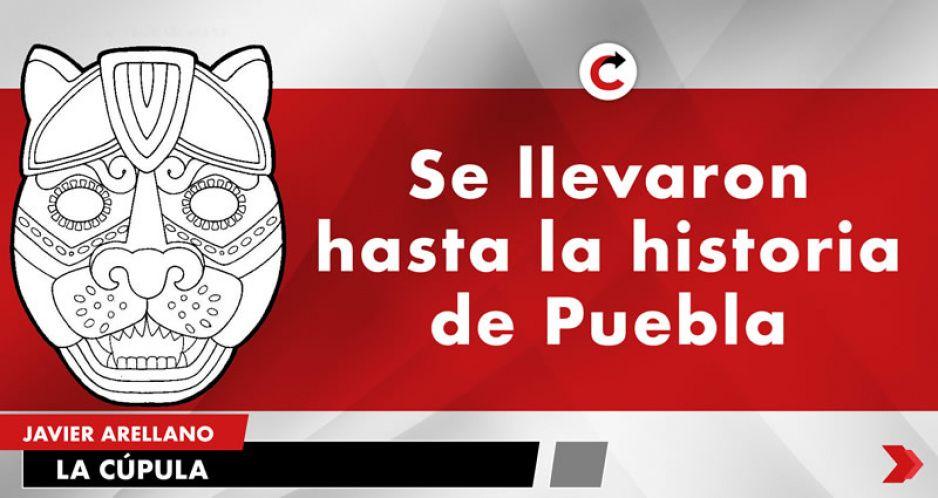 Se llevaron hasta la historia de Puebla