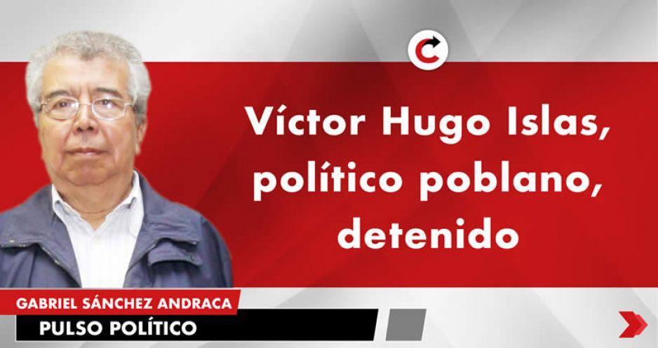 Víctor Hugo Islas, político poblano, detenido