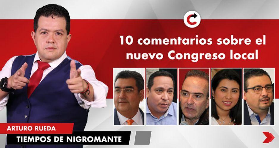 10 comentarios sobre el nuevo Congreso local