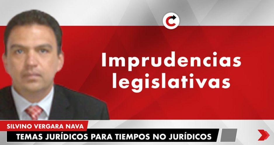 Imprudencias legislativas