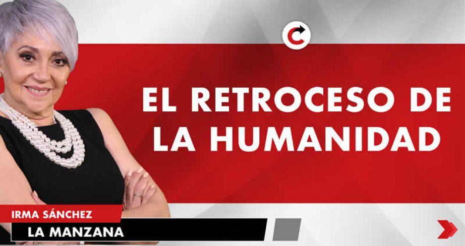 EL RETROCESO DE LA HUMANIDAD