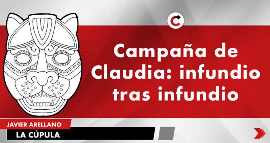 Campaña de Claudia: infundio tras infundio