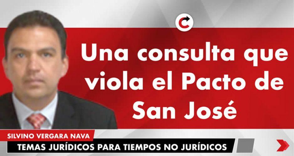 Una consulta que viola el Pacto de San José