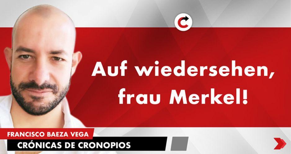 Auf wiedersehen, frau Merkel!