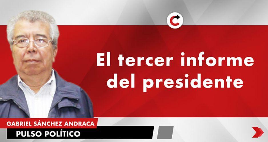 El tercer informe del presidente