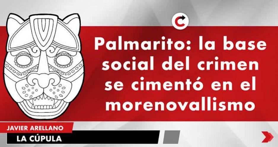 Palmarito: la base social del crimen se cimentó en el morenovallismo