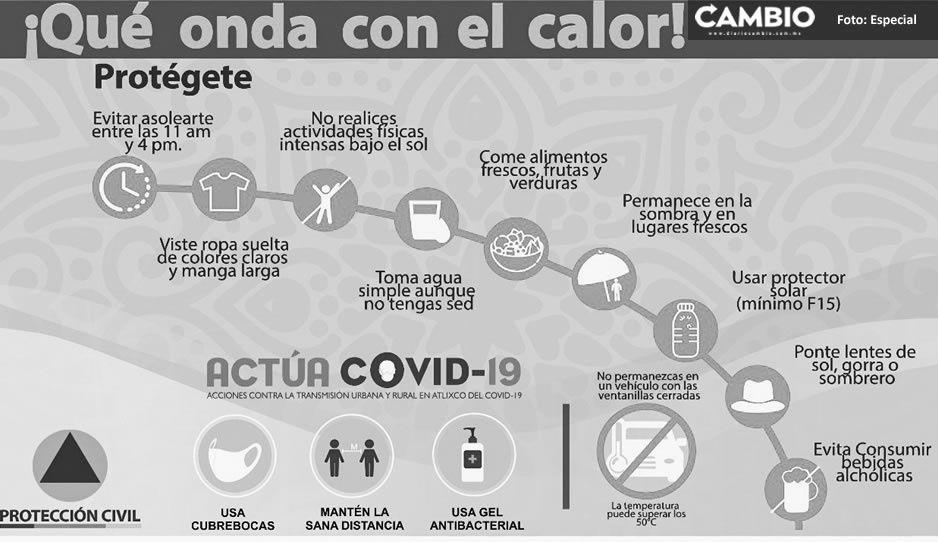 PC de Atlixco da recomendaciones por temporada de calor y pide no bajar la guardia vs el COVID