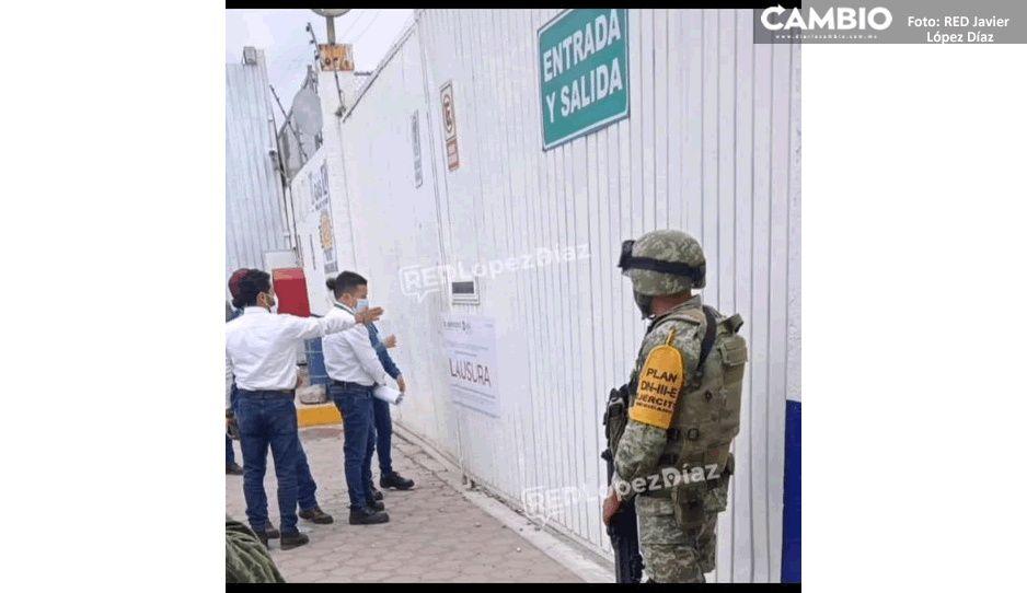 Gobierno Federal clausura Gas Uno en Puebla; Ejército resguarda la zona (FOTOS)