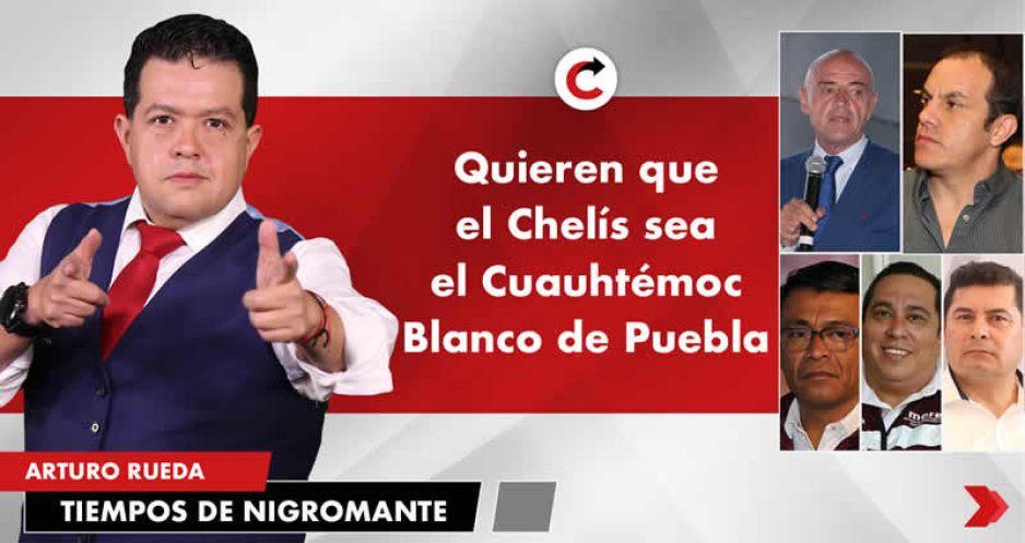 Quieren que el Chelís sea el Cuauhtémoc Blanco de Puebla