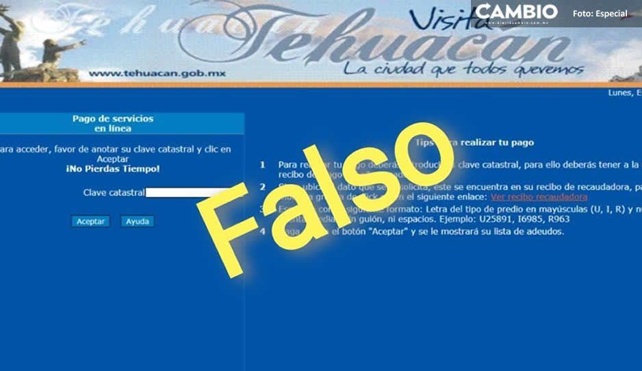 Alertan ante posible estafa con portal falso de cobros del predial en Tehuacán
