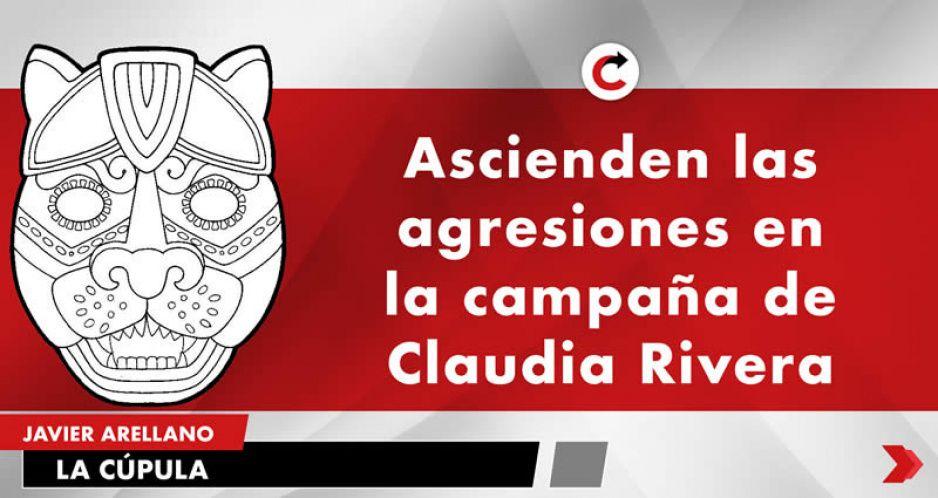 Ascienden las agresiones en la campaña de Claudia Rivera