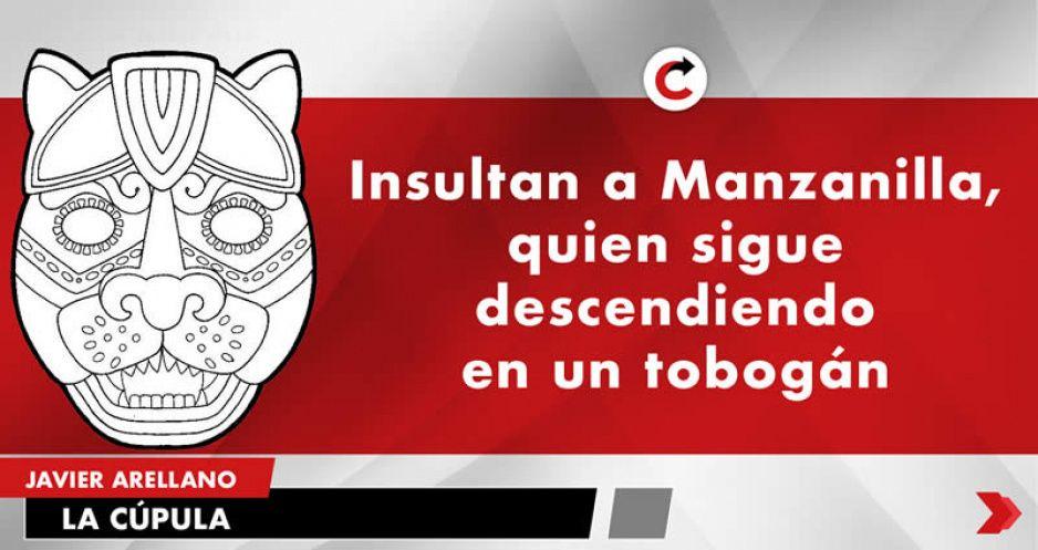 Insultan a Manzanilla, quien sigue descendiendo en un tobogán