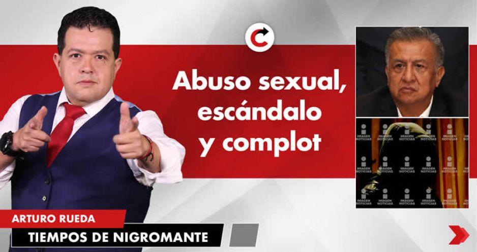 Abuso sexual, escándalo y complot